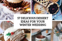 57 delicious dessert ideas for your winter wedding cover