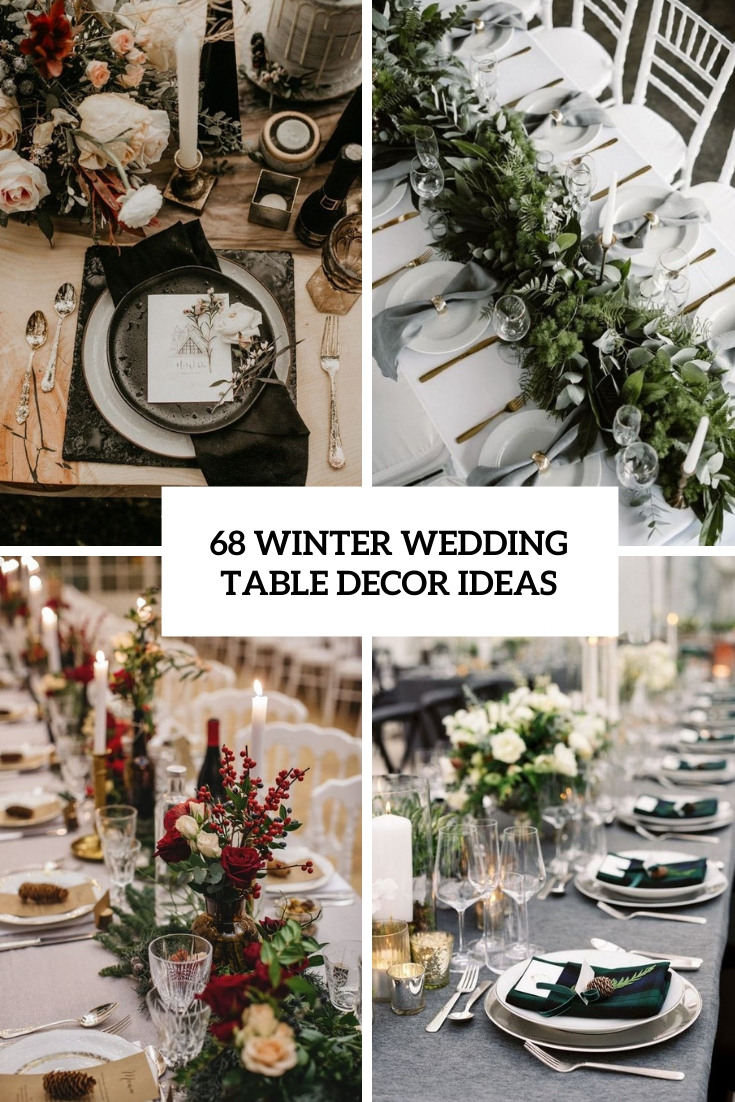 68 Winter Wedding Table Décor Ideas