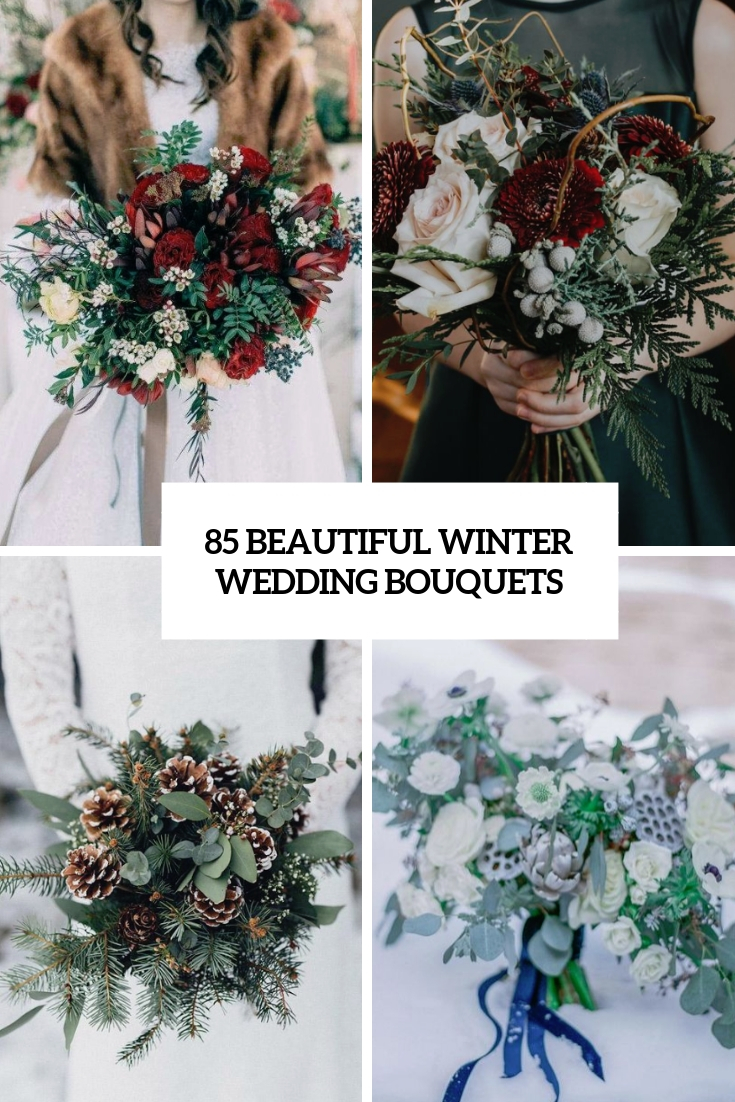 85 Beautiful Winter Wedding Bouquets
