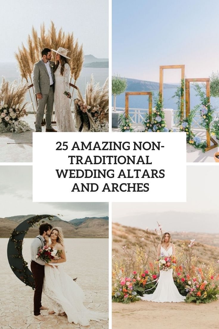 25 Amazing Non-Traditional Wedding Altars And Arches