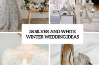 28 silver and white winter wedding ideas cover