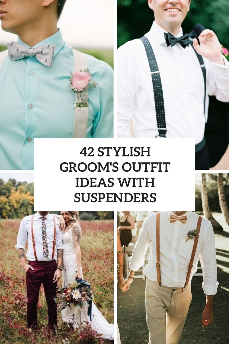 stylish groom's outfit ideas with suspenders cover