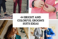 44 bright and colorful groom's suits ideas cover
