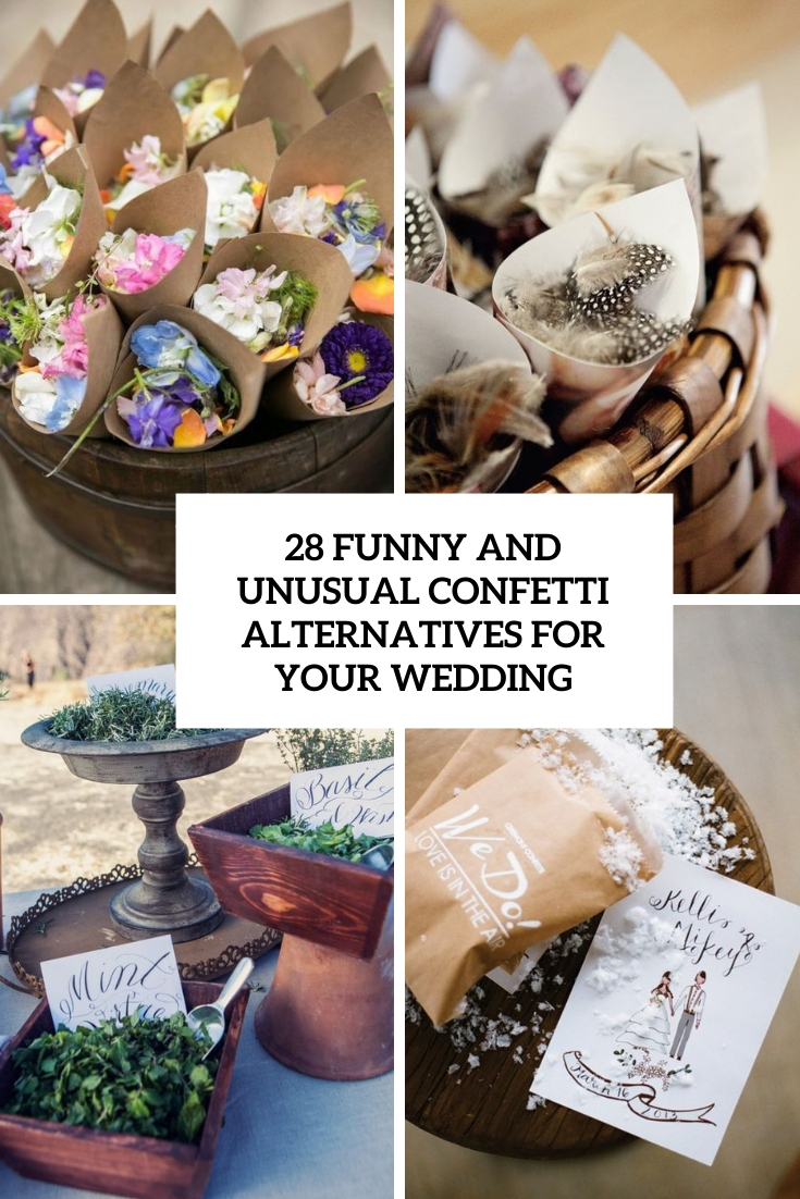28 Funny And Unusual Confetti Alternatives For Your Wedding