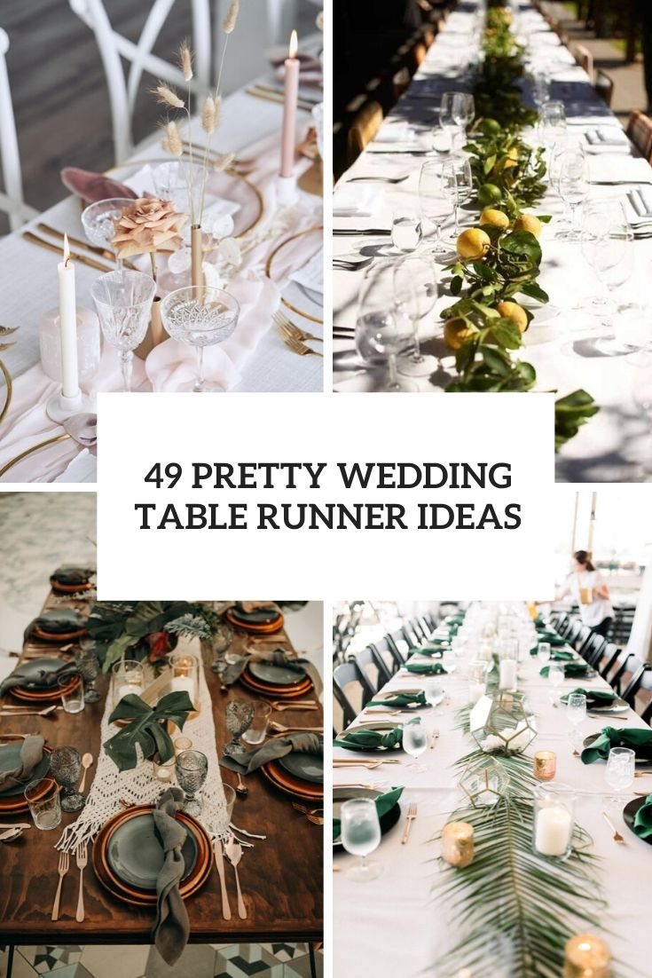 49 Pretty Wedding Table Runner Ideas