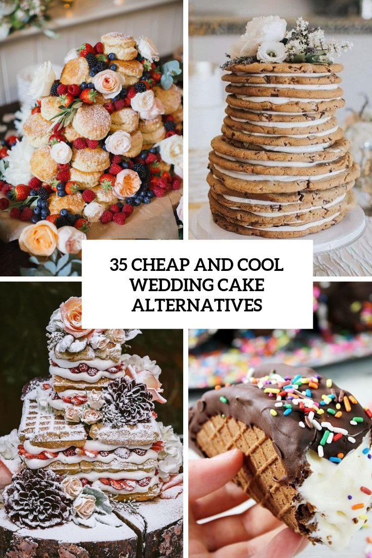 35 Cheap And Cool Wedding Cake Alternatives