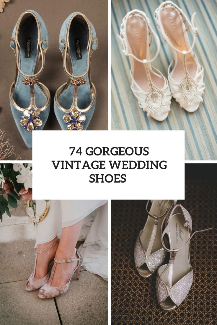 74 Gorgeous Vintage Wedding Shoes