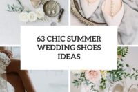 63 chic summer wedding shoes ideas cover