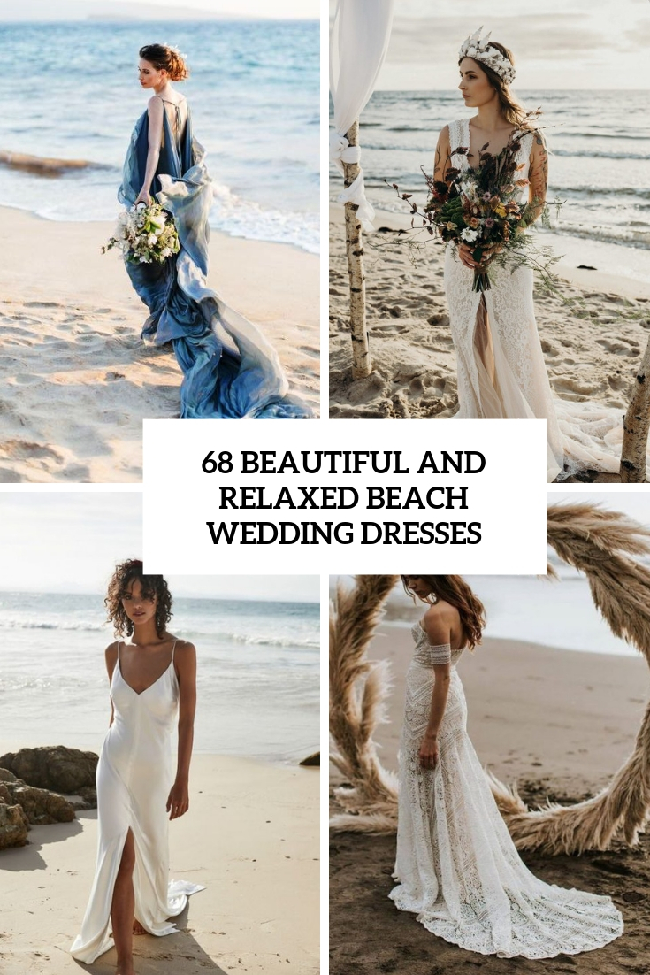 beautiful and relaxed beach wedding dresses cover