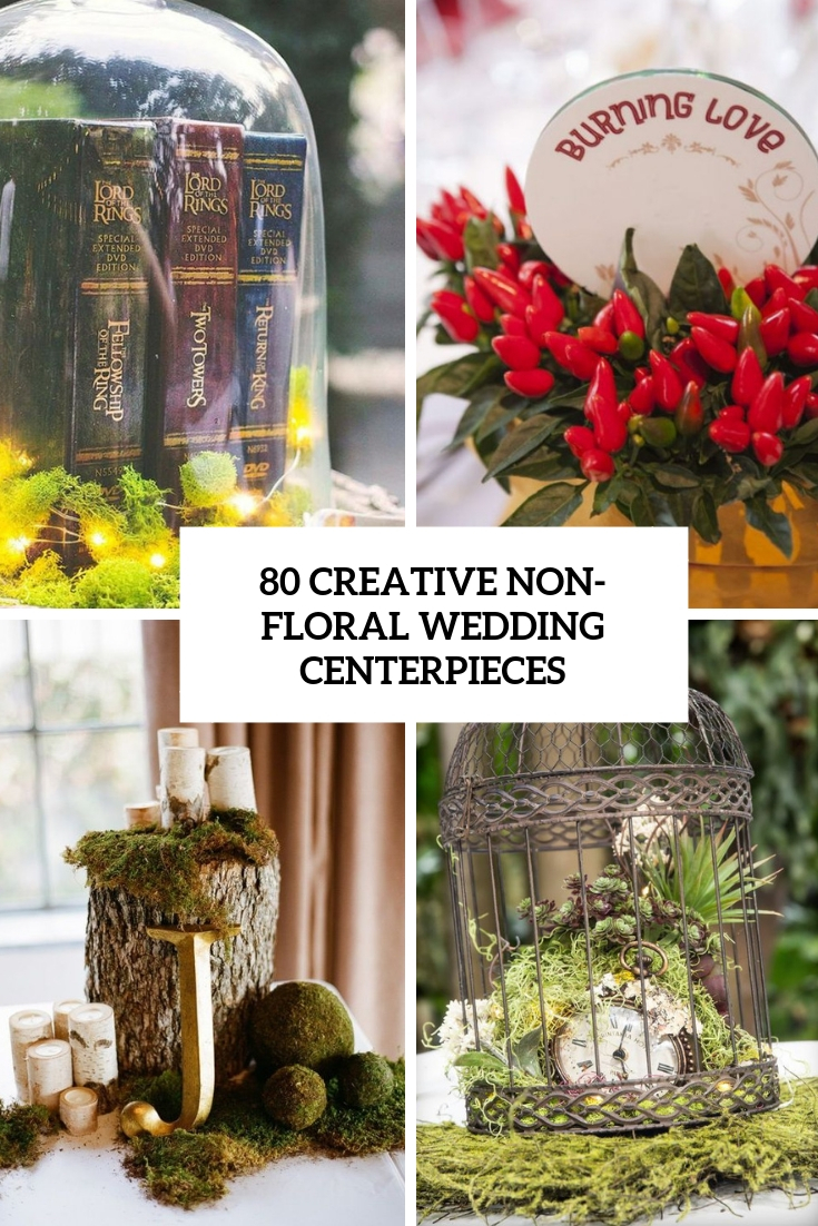 creative non floral wedding centerpieces cover