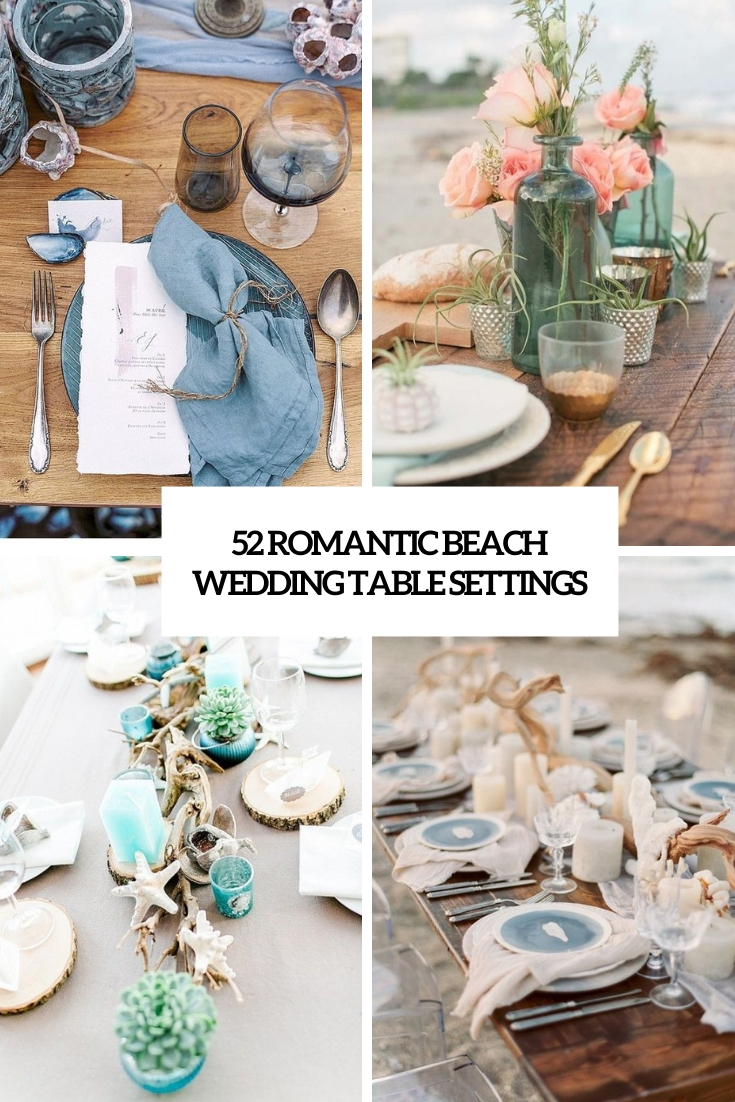 52 Romantic Beach Wedding Table Settings