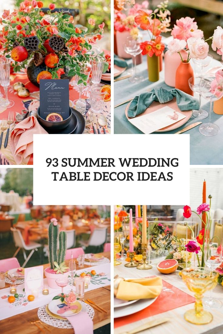 93 Summer Wedding Table Décor Ideas