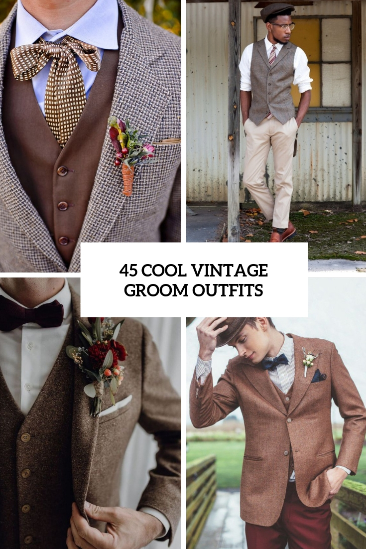 45 Cool Vintage Groom Outfits