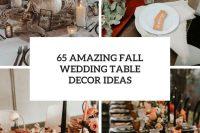 65 amazing fall wedding table decor ideas cover
