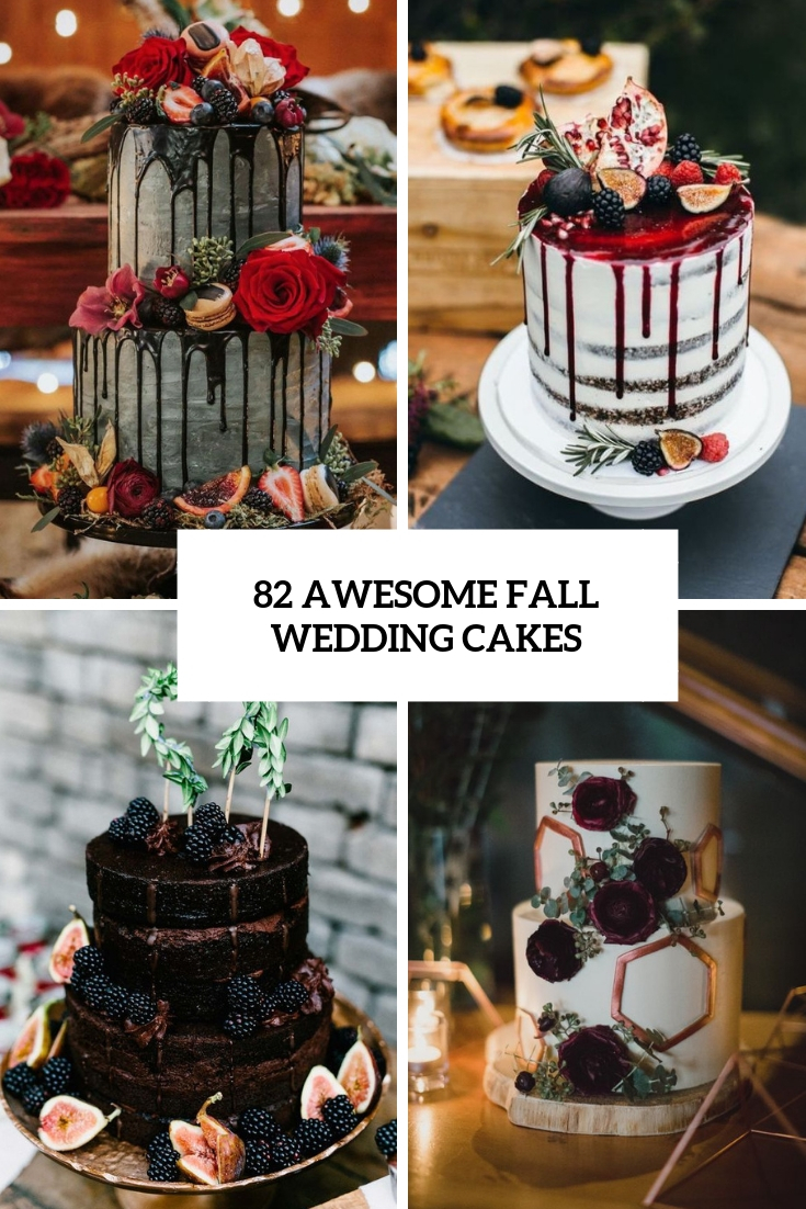 82 Awesome Fall Wedding Cakes