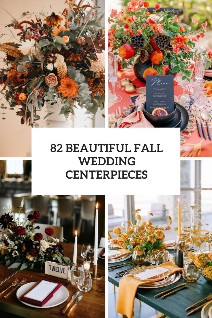 82 Beautiful Fall Wedding Centerpieces