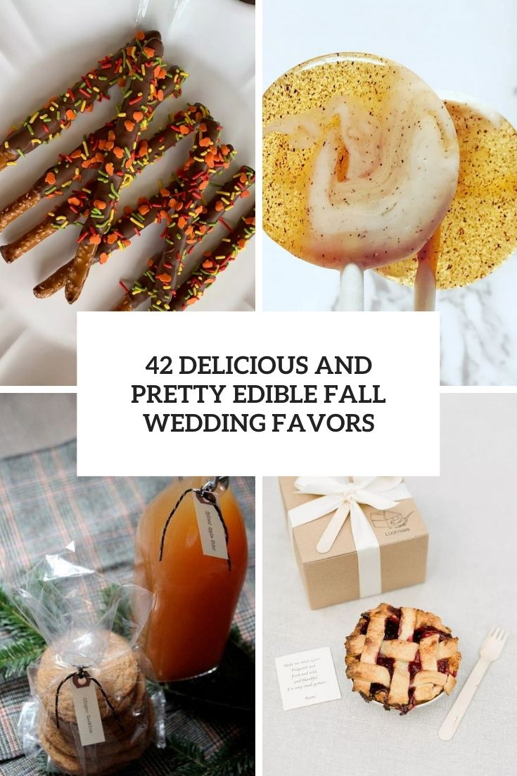 42 Delicious And Pretty Edible Fall Wedding Favors