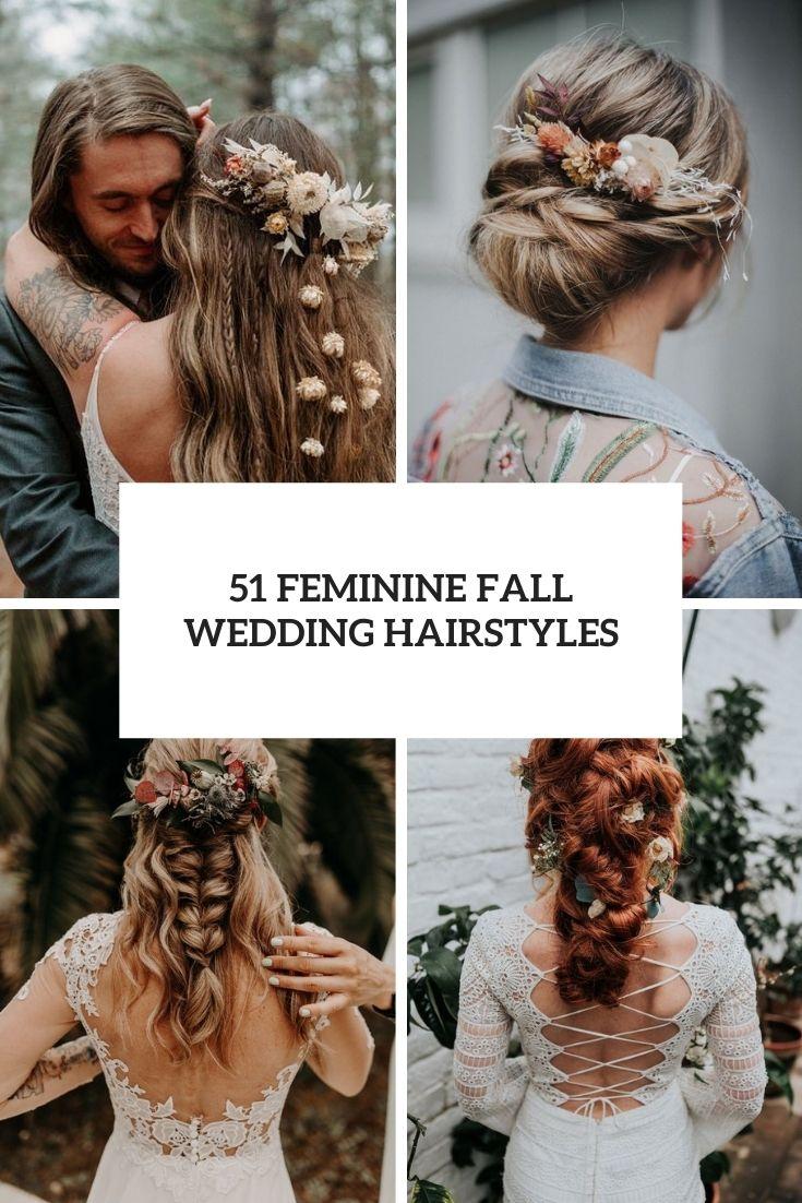 51 Feminine Fall Wedding Hairstyles