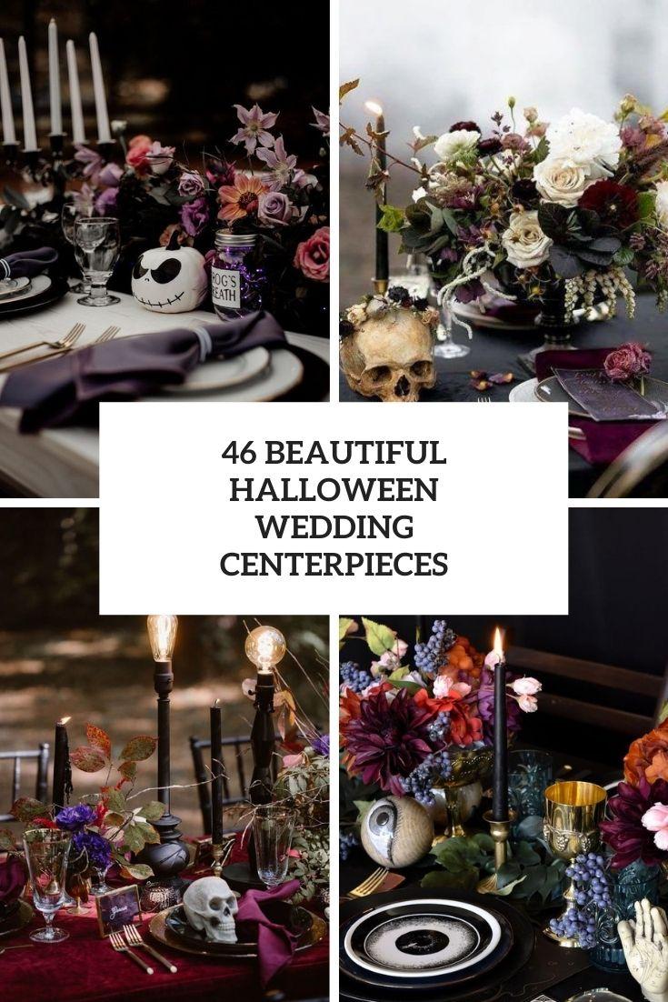 46 Beautiful Halloween Wedding Centerpieces