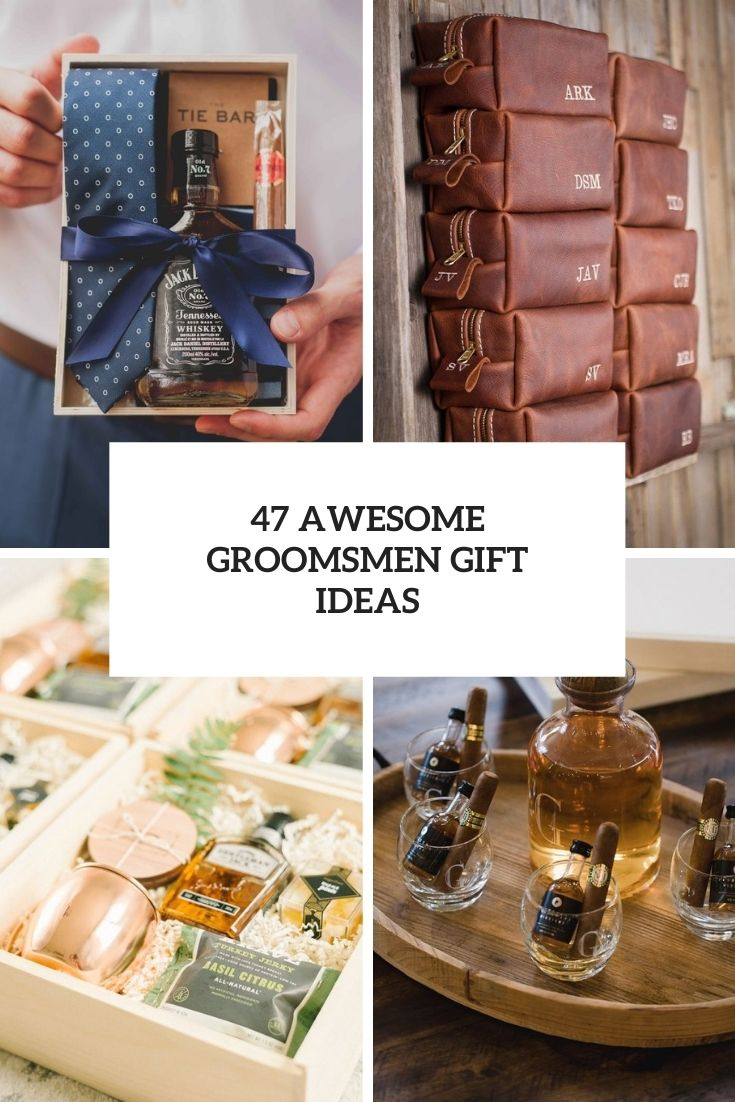 awesome groomsmen gift ideas cover