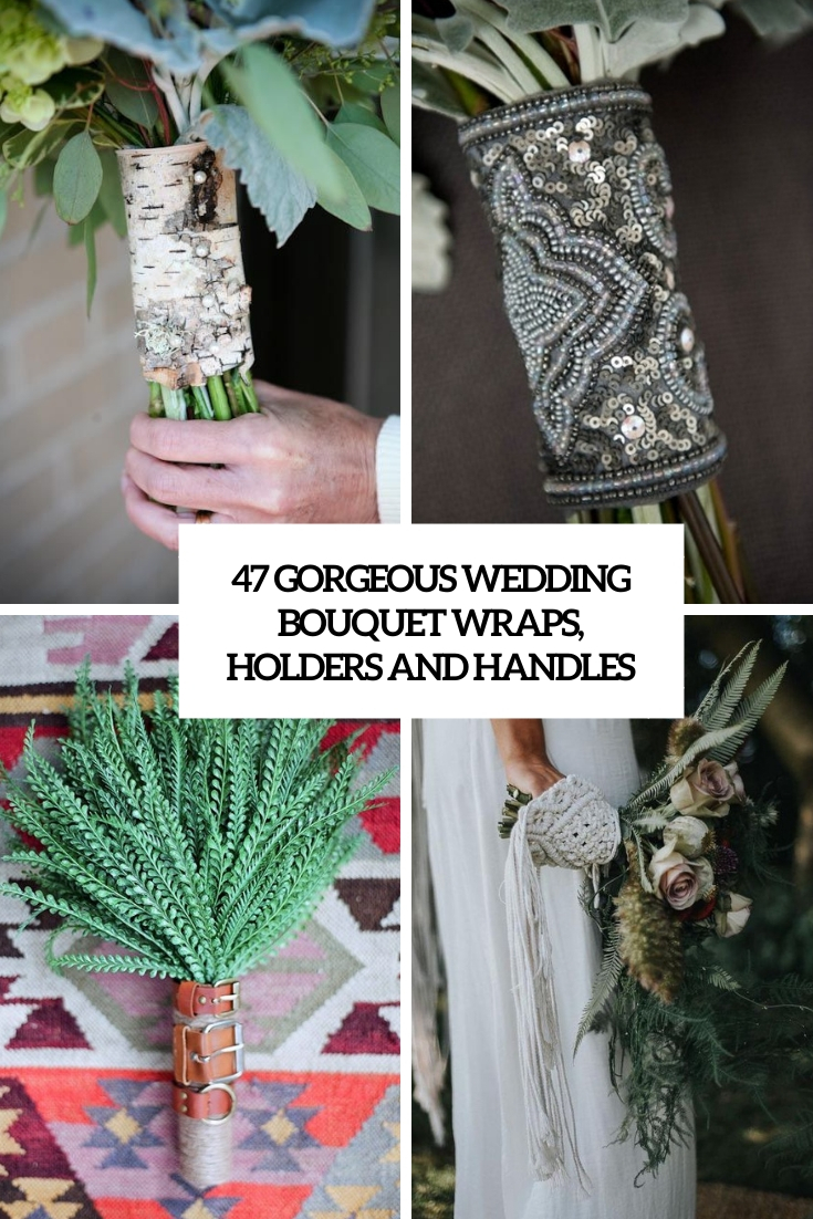gorgeous wedding bouquet wraps, handles and holders cover