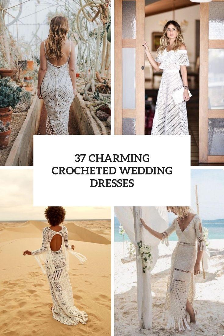 37 Charming Crocheted Wedding Dresses