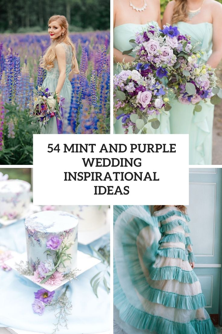 54 Mint And Purple Wedding Ideas