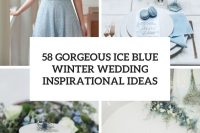 58 gorgeous ice blue winter wedding inspirational ideas cover