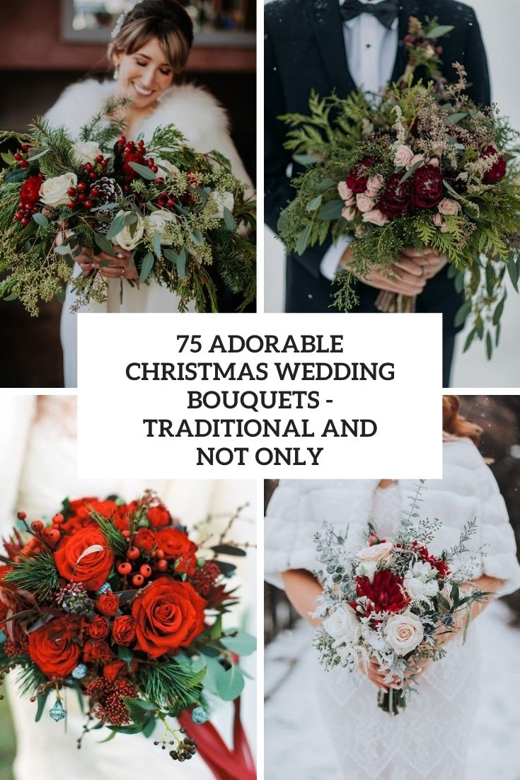 75 Adorable Christmas Wedding Bouquets – Traditional and Not Only