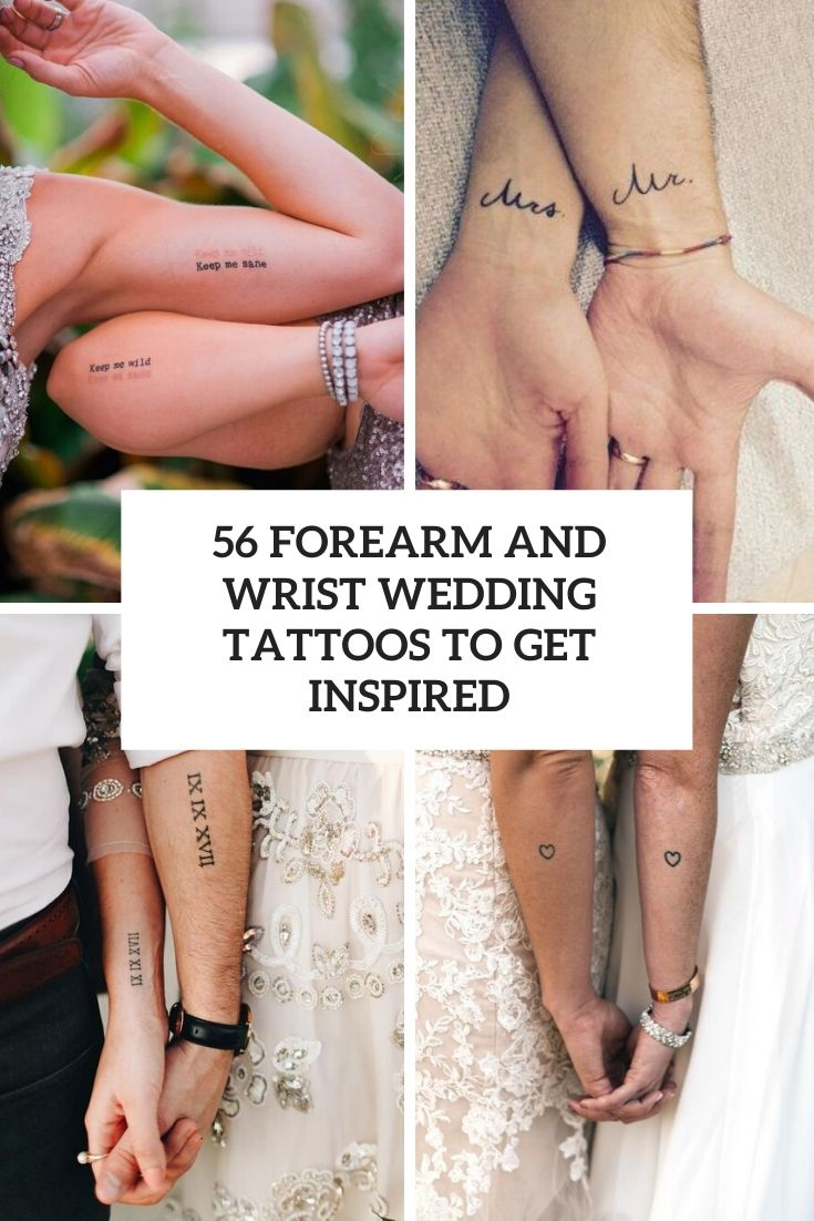 56 Forearm And Wrist Wedding Tattoos To Get Inspired