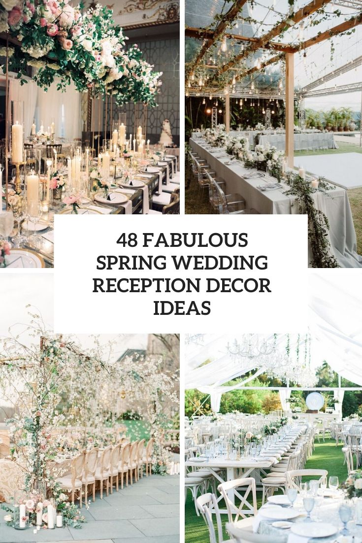 48 Fabulous Spring Wedding Reception Decor Ideas