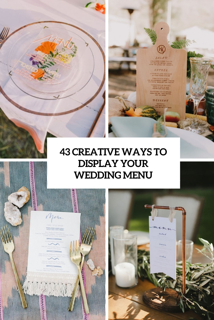 43 Creative Ways To Display Your Wedding Menu