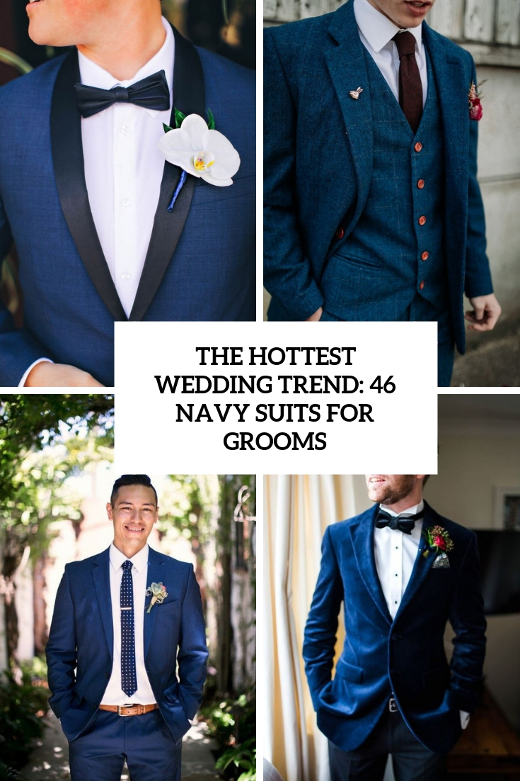 46 Trendy Navy Suits For Grooms