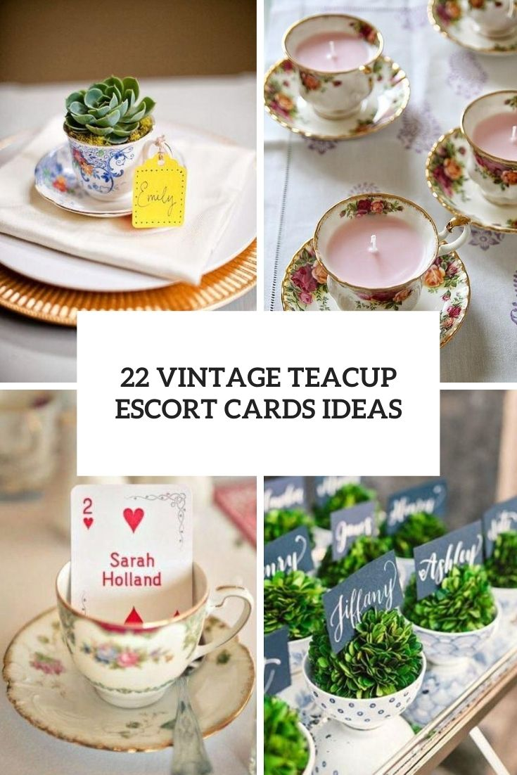 22 Vintage Teacup Escort Cards Ideas