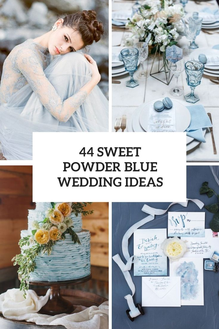 44 Sweet Powder Blue Wedding Ideas