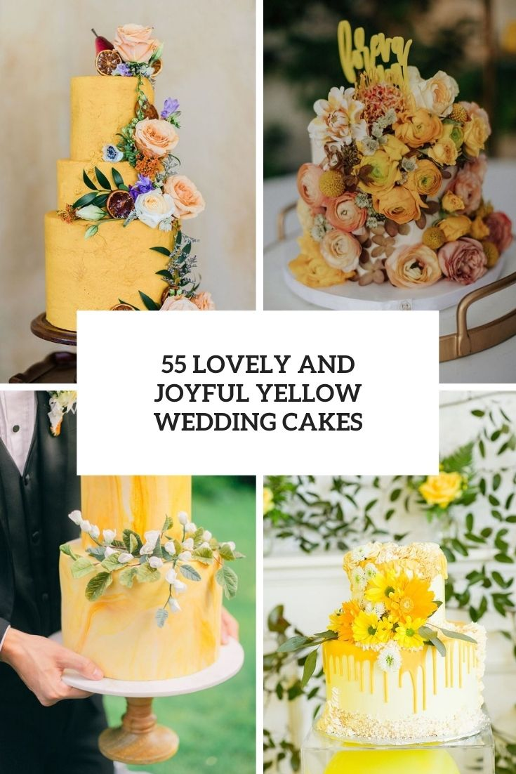 55 Lovely And Joyful Yellow Wedding Cakes