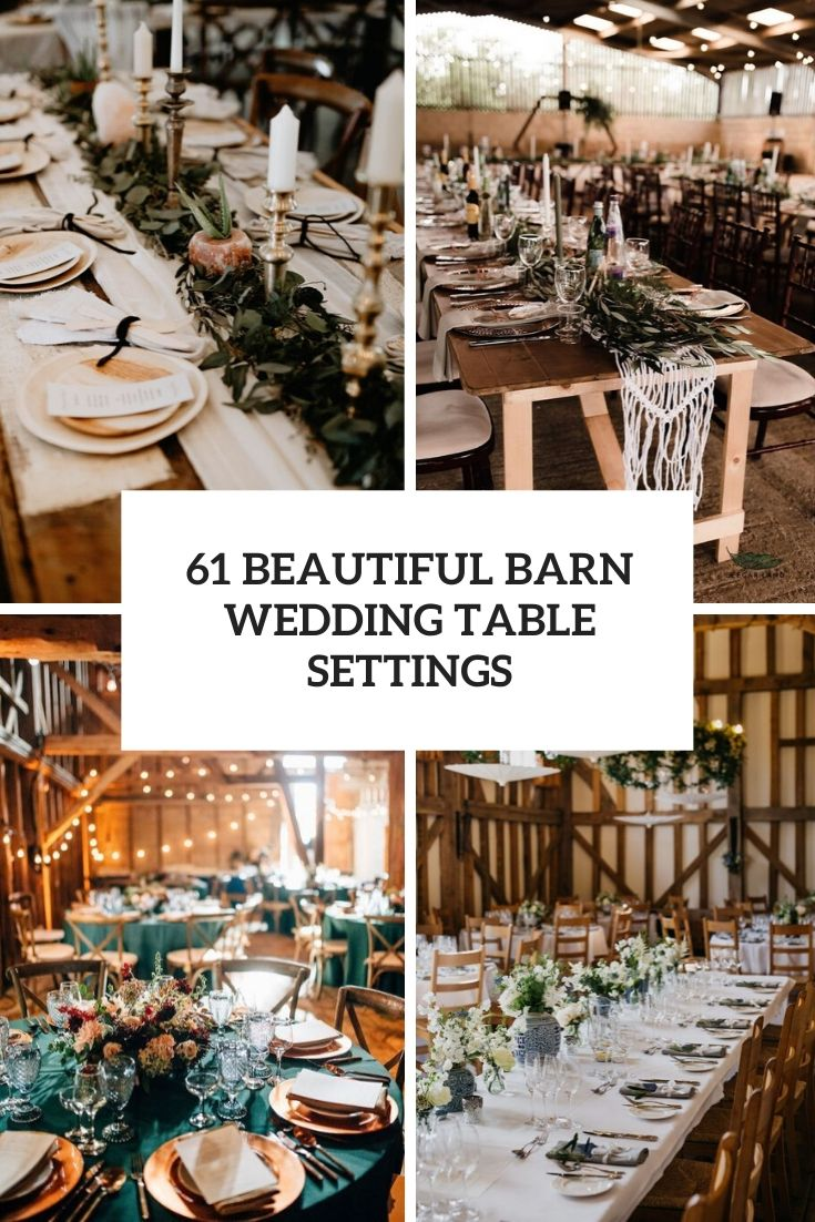 61 Beautiful Barn Wedding Table Settings