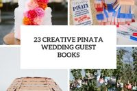 23 creative pinata wedding guest books cover