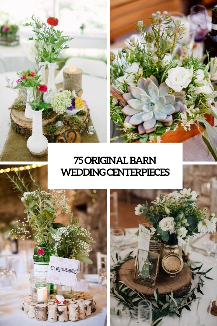 75 Original Barn Wedding Centerpieces