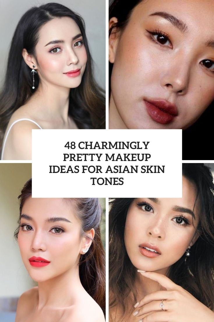 48 Charmingly Pretty Makeup Ideas For Asian Skin Tones