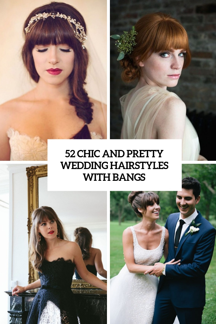 chic and pretty wedding hairstyles with bangs cover