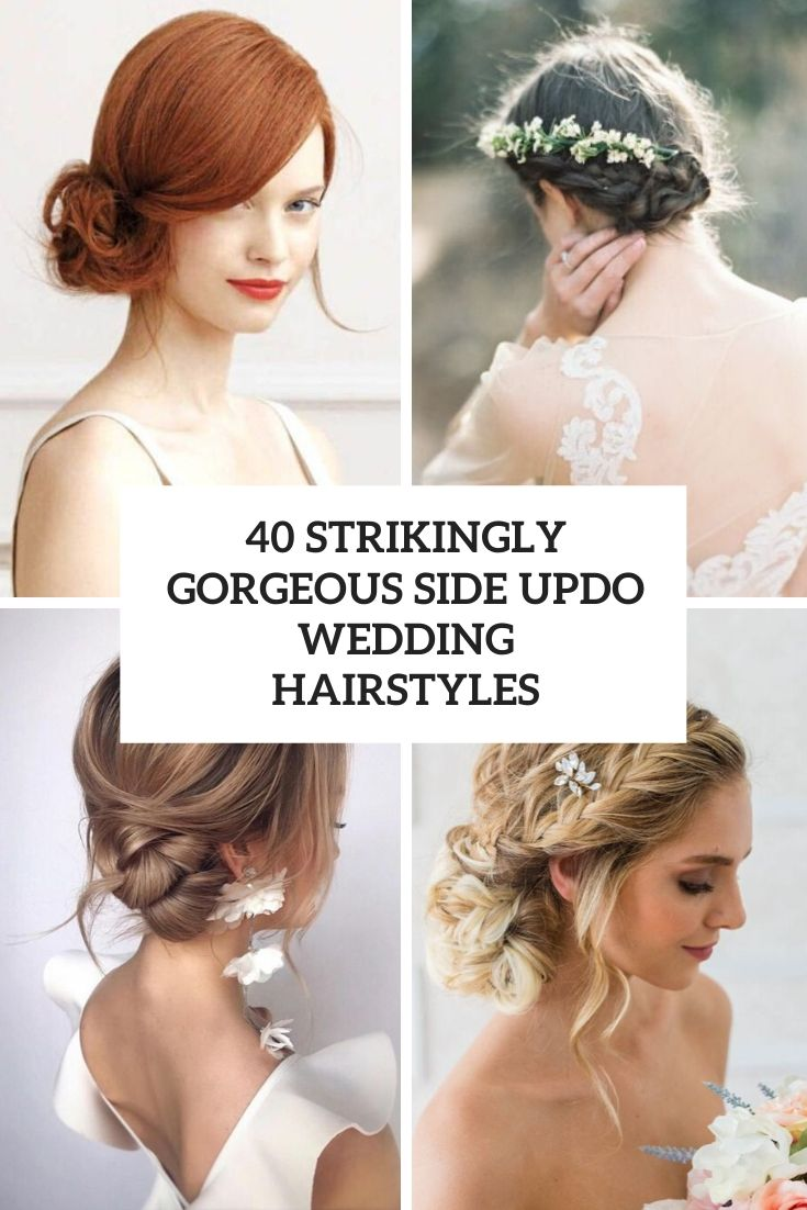 40 Gorgeous Side Updo Wedding Hairstyles