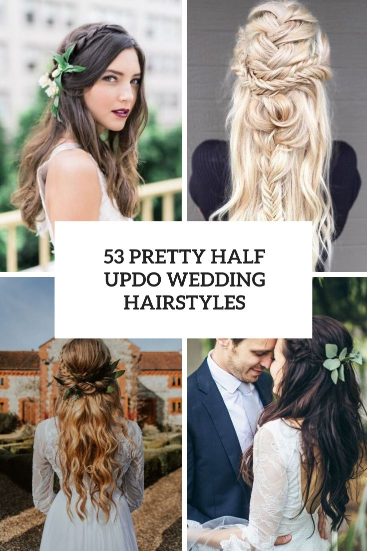 53 Pretty Half Updo Wedding Hairstyles