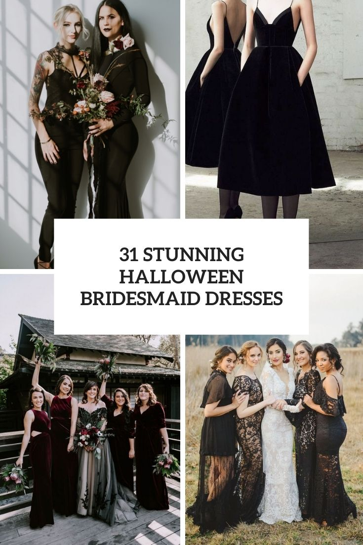 31 Stunning Halloween Bridesmaids' Dresses