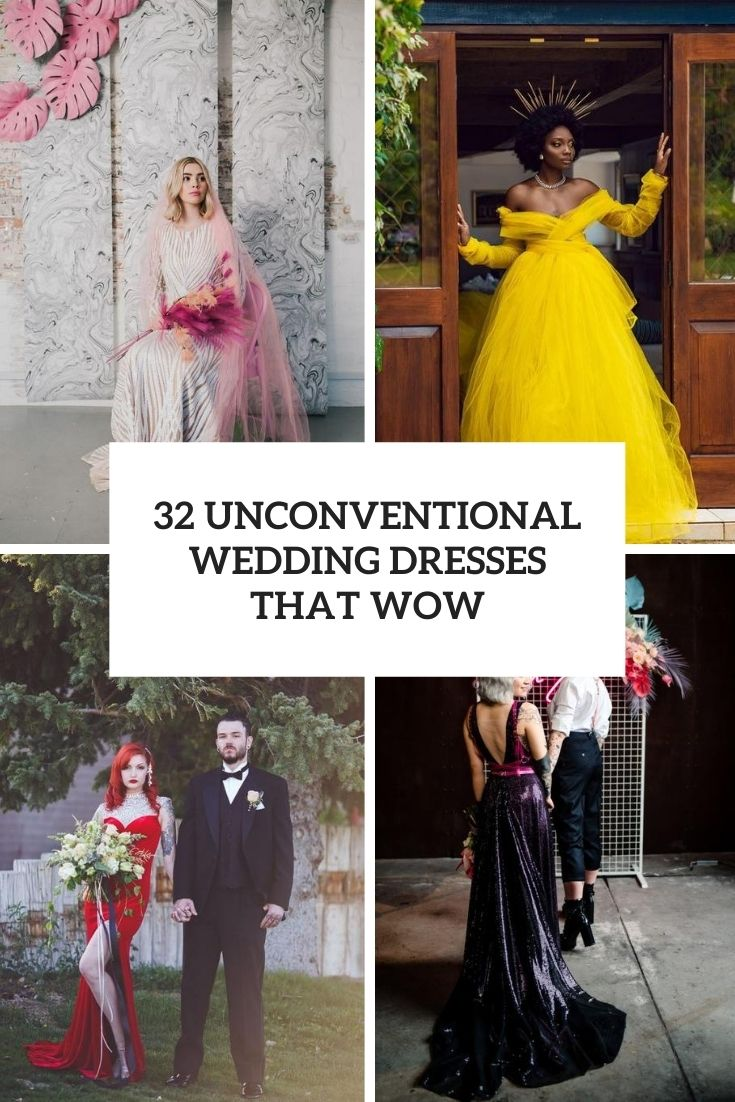 32 Unconventional Wedding Dresses That Wow