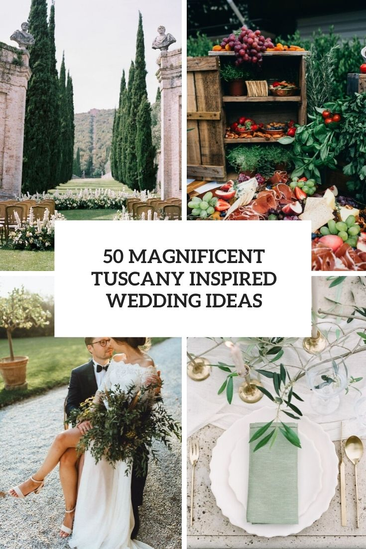 magnificent tuscany inspired wedding ideas cover
