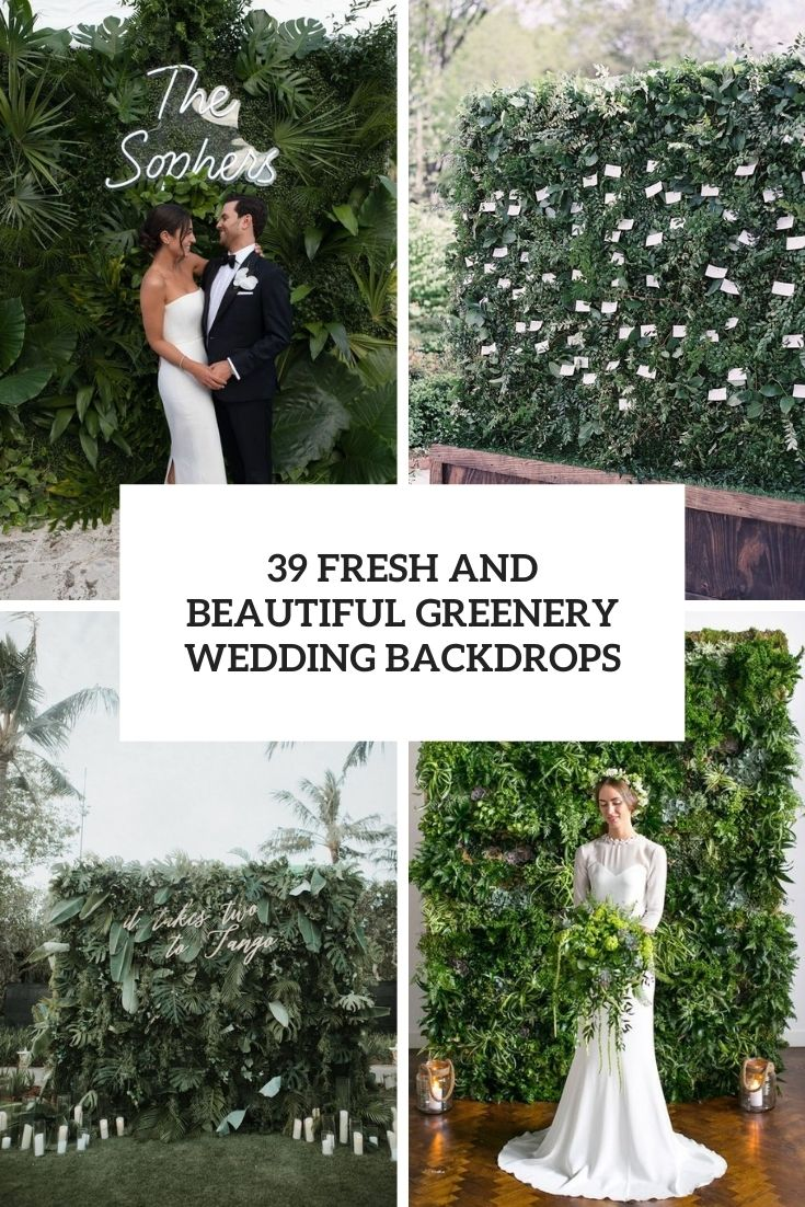 39 Fresh And Beautiful Greenery Wedding Backdrops