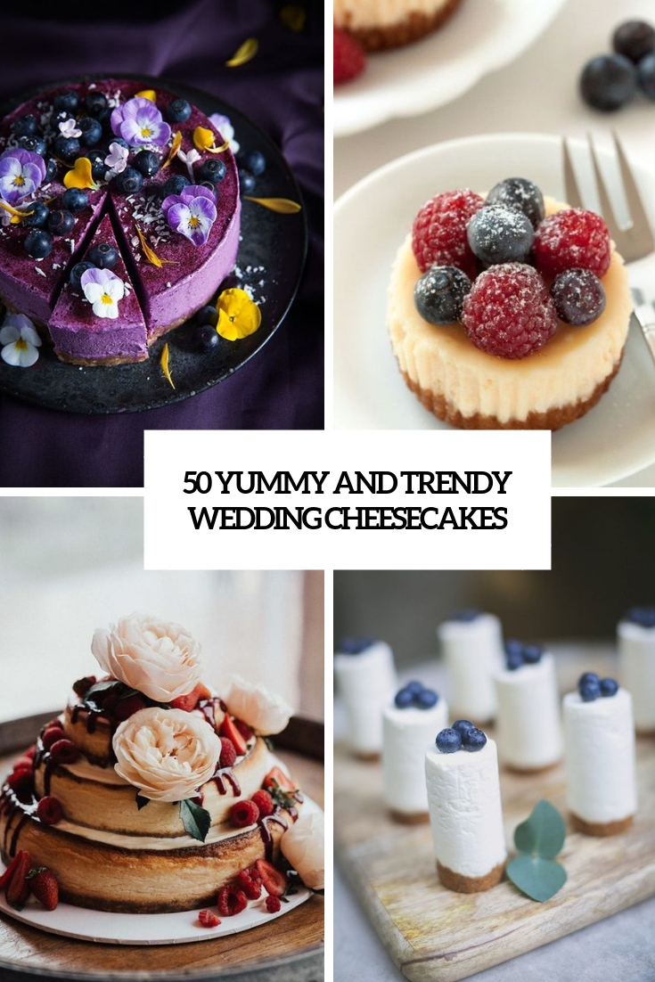 yummy and trendy wedding cheesecakes cover