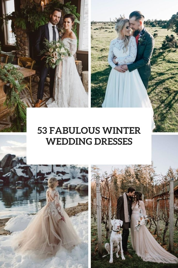 53 Fabulous Winter Wedding Dresses