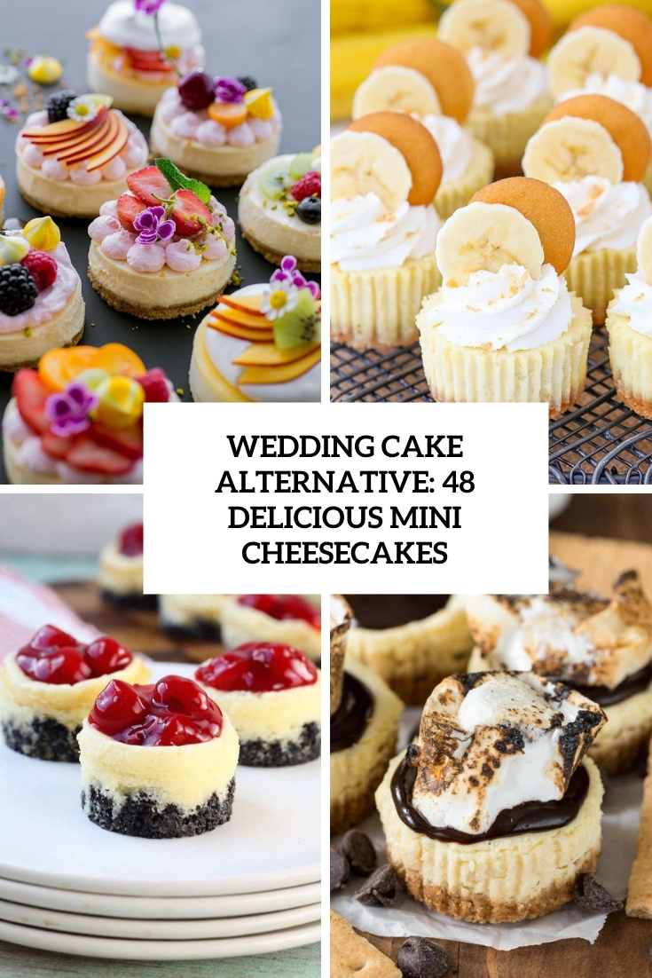 wedding cake alternative 48 delicious mini cheesecakes cover